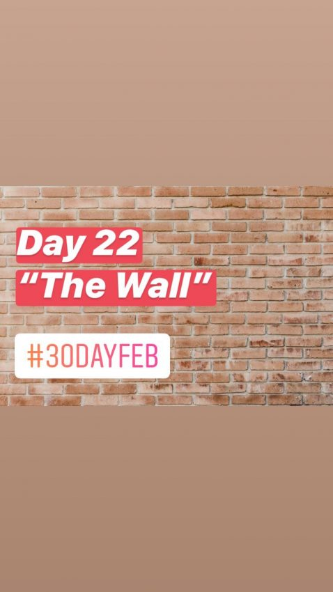 #30daychallenge – The Wall